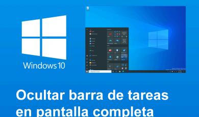 ocultar barra tareas pantalla completa windows