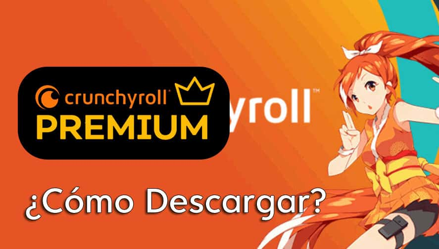 descargar crunchyroll gratis