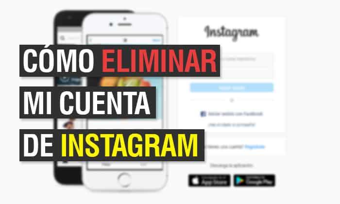 Cómo eliminar mi cuenta de Instagram
