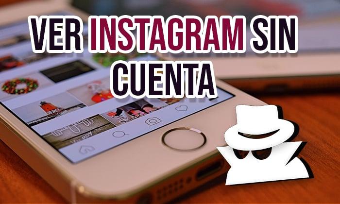 cómo ver Instagram sin tener cuenta
