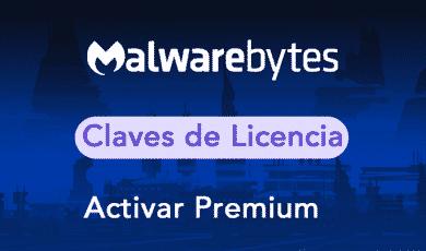 malwarebytes premium claves de licencia