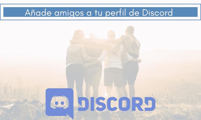 añadir amigos en discord