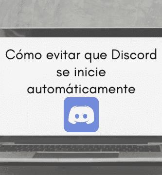Cómo hacer que Discord no se inicie