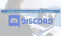 compartir pantalla en discord