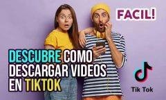 Como descargar video de TikTok