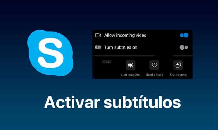activar subtitulos traductor skype