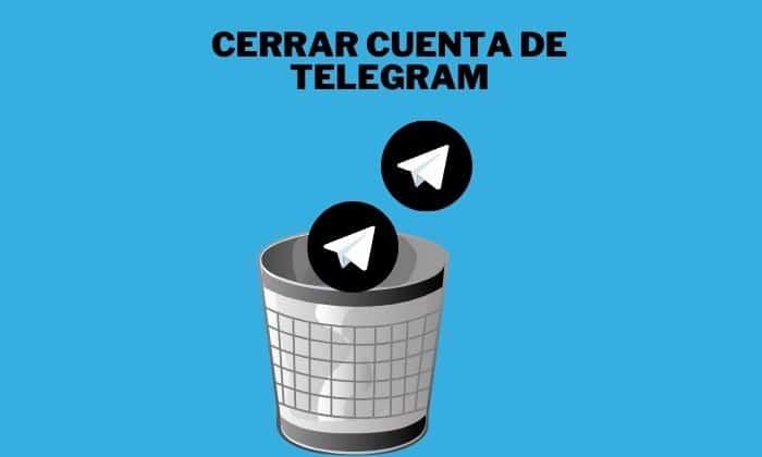 cerrar cuenta telegram