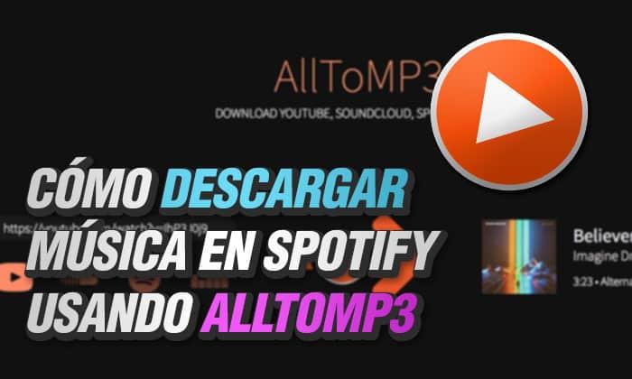 descargar musica spotify alltomp3