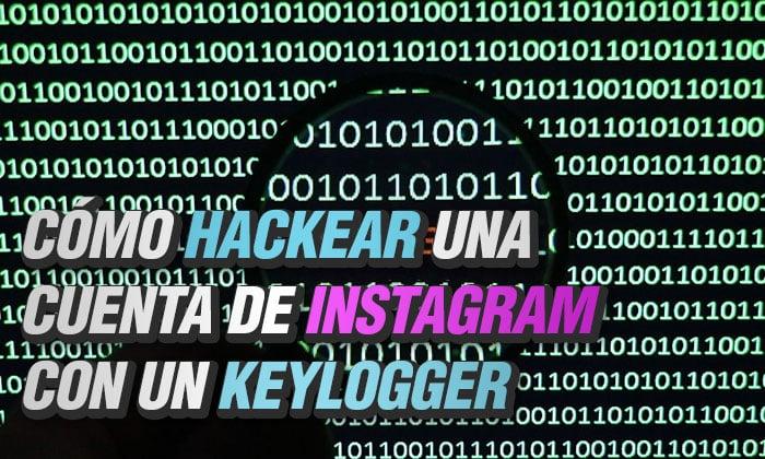 como hackear una cuenta de instagram con un keylogger