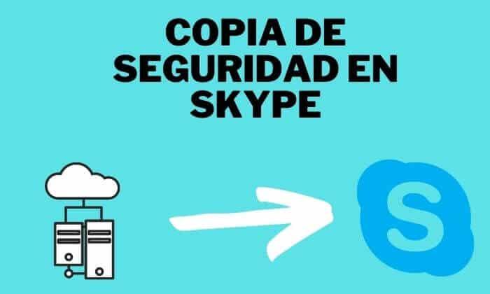 copia seguridad skype
