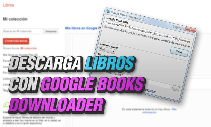 Descarga libros con google books downloader