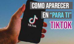 cómo salir en para ti en TikTok