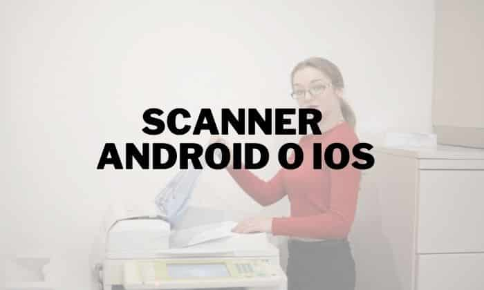 app scanner android iOS