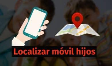 apps localizar móvil hijos