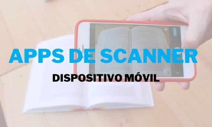 apps scanner dispositivo movil